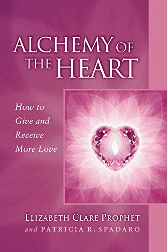 Alchemy of the Heart: How to Give and Receive More Love (Pocket Guides to Practical Spirituality) (English Edition)