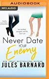 Never Date Your Enemy (Never Date, 5)