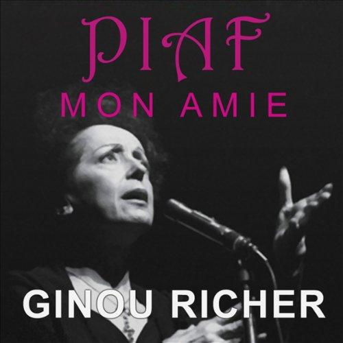 Piaf, mon amie audiobook cover art