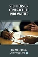 Stephens on Contractual Indemnities