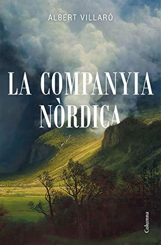 La Companyia Nòrdica (Clàssica) (Catalan Edition)