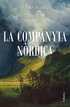 La Companyia Nòrdica (Clàssica) (Catalan Edition) PDF EPUB Gratis descargar completo