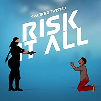 Risk it All