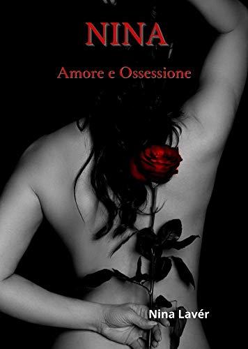 NINA: Amore e ossessione