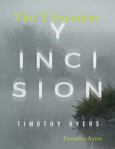 The Y Incision (English Edition)