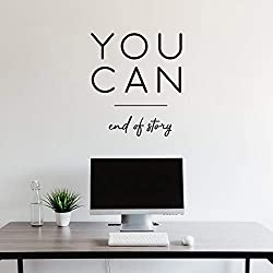 "Vinyl Wall Art Decal - You Can End of Story - 25"" x 22"" - Modern Motivational Optimistic Quote Sticker for Bedroom Closet Living Room Kids Room Playroom Office Coffee Shop Classroom School Decor"