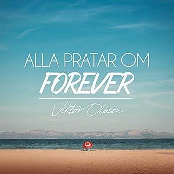 Alla pratar om Forever