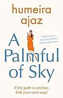 A Palmful of Sky
