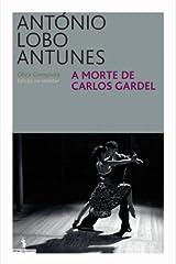 A Morte de Carlos Gardel (Portuguese Edition) Kindle Edition