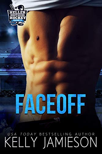 Faceoff: A Hockey Romance (Heller Brothers Hockey Book 2) (English Edition)