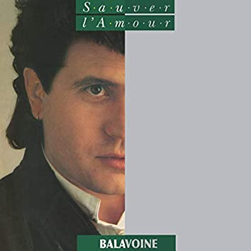Sauver l'amour (Remastered)