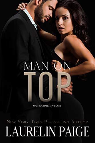 Un Hombre Encima (Un hombre al mando 3) de Laurelin Paige