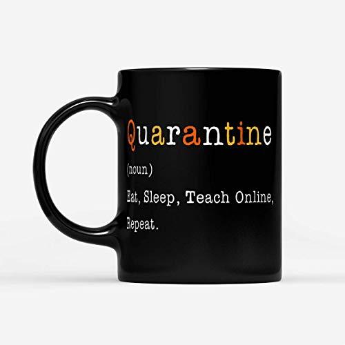 Taza Lsjuee Quarantine Teacher Sustantivo Eat Sleep Teach Online Repeat - Negro