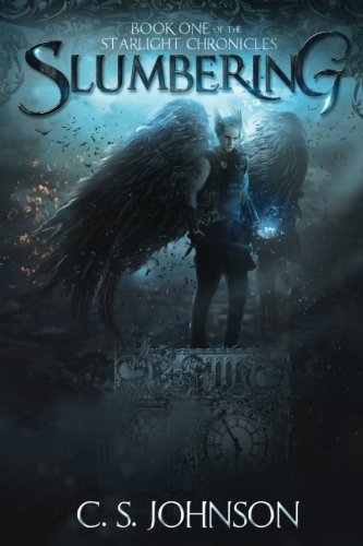 Slumbering (The Starlight Chronicles) (Volume 1)