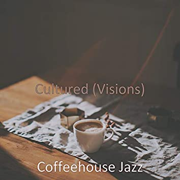 Cultured (Visions)