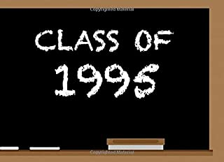 Class Of 1995: High School Reunion Guest Book | Class Get Together Guest Book | Keepsake Message Log | Classmate Memories | Graduation Celebration