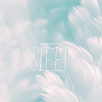 Classical Music Playlist Sleep