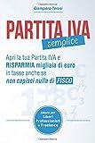 Partita IVA Semplice: Apri Partita IVA e risparmia migliaia...