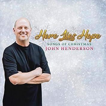 Here Lies Hope: Songs of Christmas