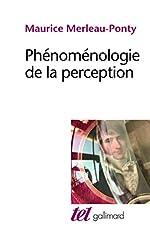 Phénoménologie de la perception de Maurice Merleau-Ponty
