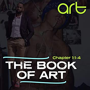 THE BOOK OF ART: Chapter 1:1-4