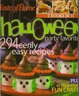 Taste of Home Halloween Party Favorites 294 Eerily Easy Recipes Plus 45 Frightfully Fun Crafts