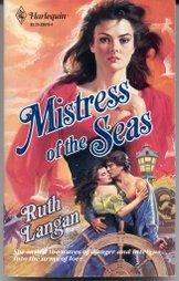 Mass Market Paperback Mistress of The Seas (Harlequin Historical, No 10) Book