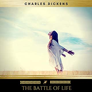 The Battle of Life                   By:                                                                                                                                 Charles Dickens                               Narrated by:                                                                                                                                 Josh Smith                      Length: 3 hrs and 26 mins     Not rated yet     Overall 0.0