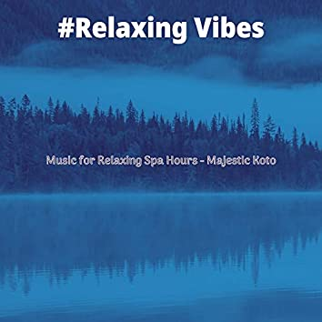 Music for Relaxing Spa Hours - Majestic Koto