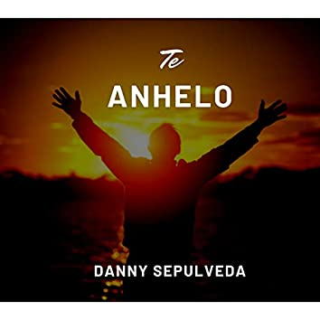 Te Anhelo (feat. Jimmy Lopez)