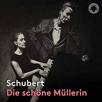 Schubert: Die schöne Müllerin, Op. 25, D. 795 (Live)