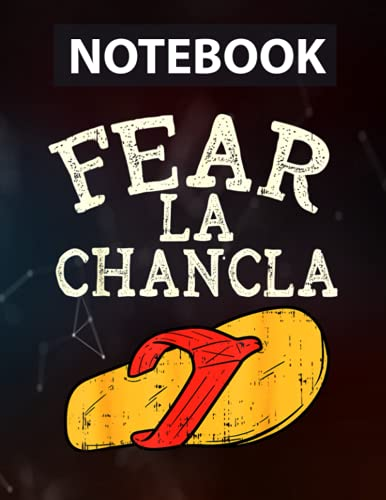 Fear La Chancla Funny Cinco De Mayo Spanish Mexican Notebook - 8.5 x 11 inches - 130 Pages
