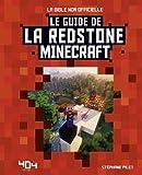 Minecraft : Le guide de la redstone - Guide de jeux vidéo - Dès 8 ans