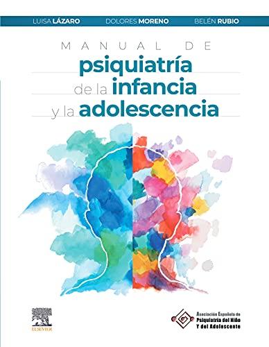 Manual de psiquiatría de la infancia y la adolescencia