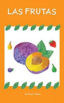 """Cuento para niños: """"""""Las frutas"""" (Spanish Edition): (El"""