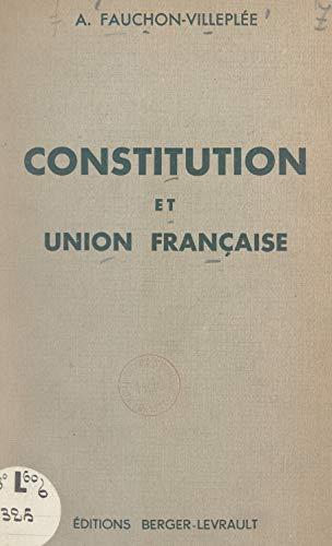 Constitution et Union française (French Edition)