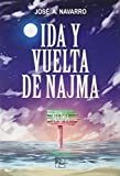 Ida y vuelta de Najma: 002 (Poder Elemental)