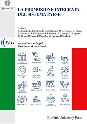 La promozione integrata del Sistema Paese (Istituzioni Vol. 15)