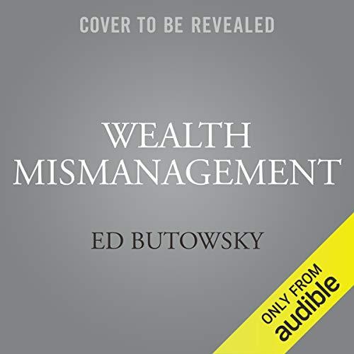 Wealth Mismanagement audiobook cover art