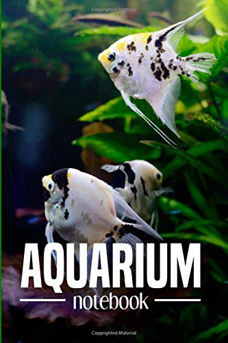 AQUARIUM notebook: Logbook for the maintenance, observation and monitoring of freshwater aquariums. This logbook is very useful for aquarium ... dutch tank, community tank or shrimp tank.