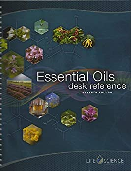 Essential Oils Desk Reference 7th Edition