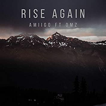 Rise Again (feat. OMZ)