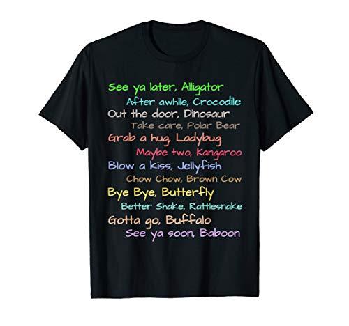 Fun See Ya Later Alligator Sayings Tee for Mom Dad n Kids T-Shirt