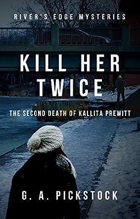 Kill Her Twice