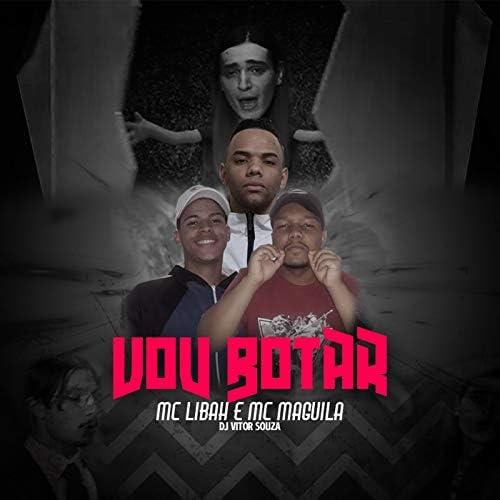 DJ Vitor Souza, Mc Libah & Mc Maguila