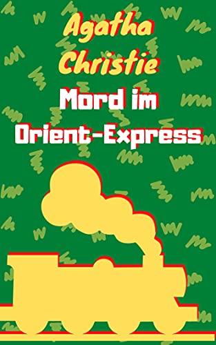Mord im Orient-Express: Agatha Christie (German Edition)