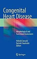 Congenital Heart Disease: Morphological and Functional Assessment