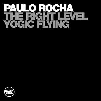 The Right Level, Yogic Flying