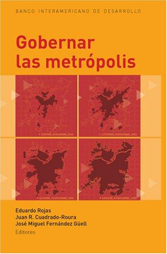 Gobernar las metrópolis (Spanish Edition)
