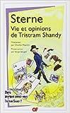 Vie et opinions de Tristram Shandy de Laurence Sterne ( 8 janvier 2014 )